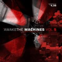 Various - Awake The Machines Vol. 5 CD