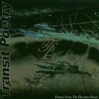 Transit Poetry - Themes From The Desolate Ocean CD