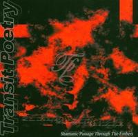 Transit Poetry - Shamanic Passage Through The... CD