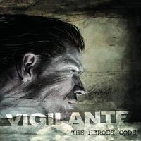 Vigilante - The Heroes' Code CD