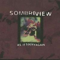 Sombre View - As It Fades Again CD