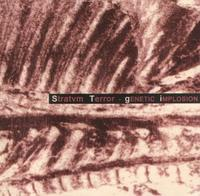 Stratvm Terror - Genetic Implosions CD