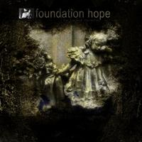 Foundation Hope - The Faded Reveries CD