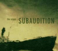 Subaudition - The Scope CD