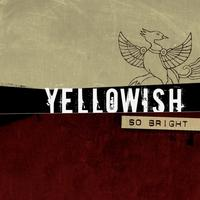 Yellowish - So Bright CD