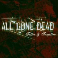 All Gone Dead - Fallen & Forgotten CD