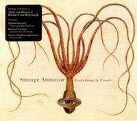 Strange Attractor - Everything Is Closer CD