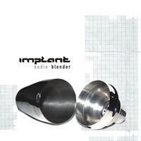 Implant - Audio Blender CD