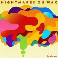 Nightmares On Wax - Thought So... 2LP