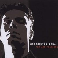 Restricted Area - Fun And Fearless CD