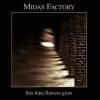 Midas Factory - This Time Flowers Grow CD