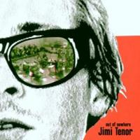 Jimi Tenor - Out Of Nowhere CD