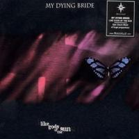My Dying Bride - Like Gods Of The Sun CD