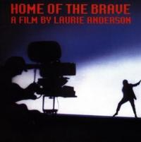 Laurie Anderson - Home Of The Brave CD