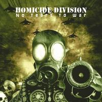 Homicide Division - No Tears To War CD