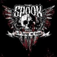The Spook - Let There Be Dark LP