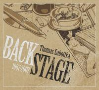 Thomas Sabottka - Backstage 1967-2007 2CD