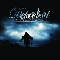 Dekadent - Deliverance Of The Fall CD + DVD