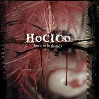 Hocico - Born To Be (Hated) MCD