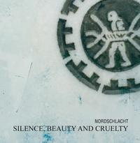 Nordschlacht - Silence, Beauty And Cruelty CD