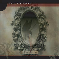 Soil & Eclipse - The Mirror CD