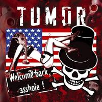 Tumor - Welcome Back Asshole CD