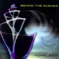 Behind The Scenes - Homeless CD
