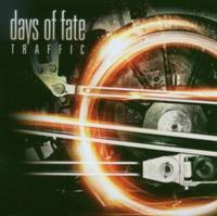 Days Of Fate - Traffic CD