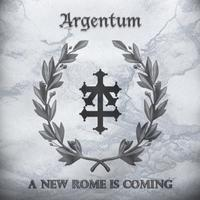 Argentum - A New Rome Is Coming CDR