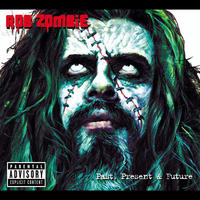 Rob Zombie - Past, Present And Future 2CD