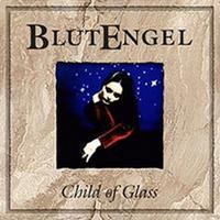 Blutengel - Child Of Glass CD