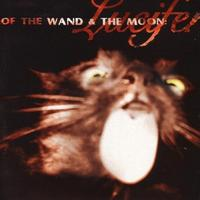Of The Wand And The Moon - Lucifer CD