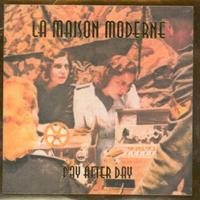 La Maison Moderne - Day After Day MCD