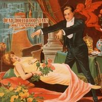 Dead Hollywood Stars - Smoke And Mirrors CD