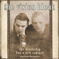 The Vision Bleak - The Deathship Has A New Captain CD