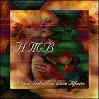 H M B - Great Industrial Love Affairs CD
