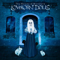 Lovelorn Dolls - The House Of Wonders CD