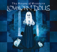 Lovelorn Dolls - The House Of Wonders (Limited Edition) 2CD