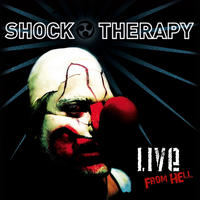 Shock Therapy - Live From Hell CD