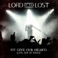 Lord Of The Lost - We Give Our Hearts - Live Auf St. Pauli (Deluxe Edition) 2CD