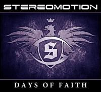 Stereomotion - Days Of Faith CD