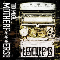Lescure 13 - Too Much … Motherf***ers! 2CD