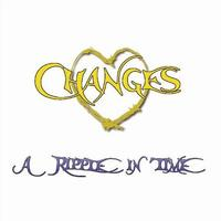 Changes - A Ripple In Time CD