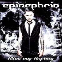 Epinephrin - Alles Auf Anfang CD