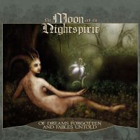 The Moon And The Nightspirit - Of Dreams Forgotten And Fables Untold (Re-Release) CD