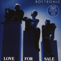 Boytronic - Love For Sale (Deluxe Edition) CD