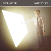 John Foxx - Metamatic LP
