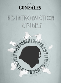 Chilly Gonzales - Re-Introduction Etudes CD + Buch