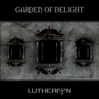 Garden Of Delight - Lutherion (Rediscovered 2015) CD