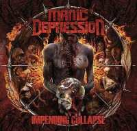 Manic Depression - Impending Collapse (Import) LP